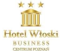 Hotel Włoski w Poznaniu